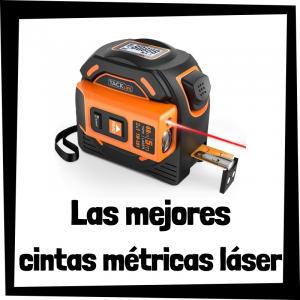 Las mejores cintas métricas láser y medidores