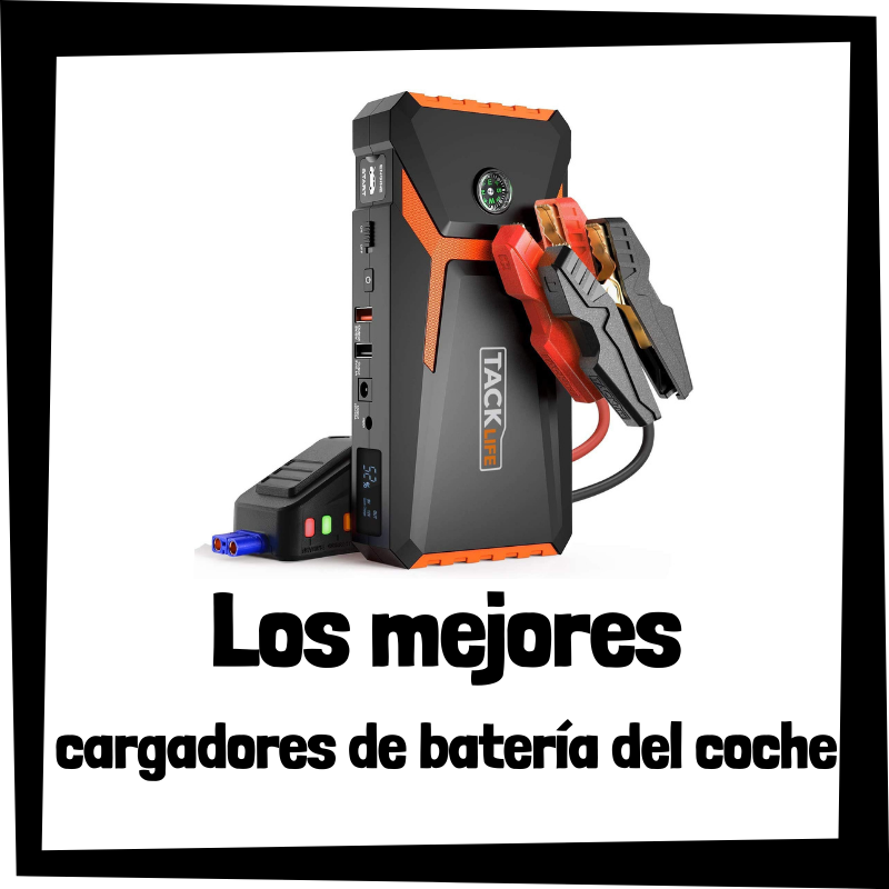 Los mejores cargadores de batería para el coche del mercado