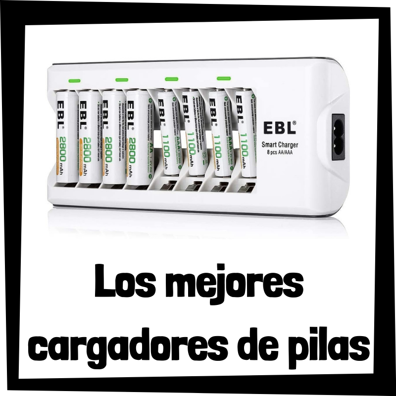 Los mejores cargadores de pilas del mercado