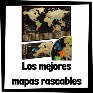 Los mejores mapas rascables del mercado