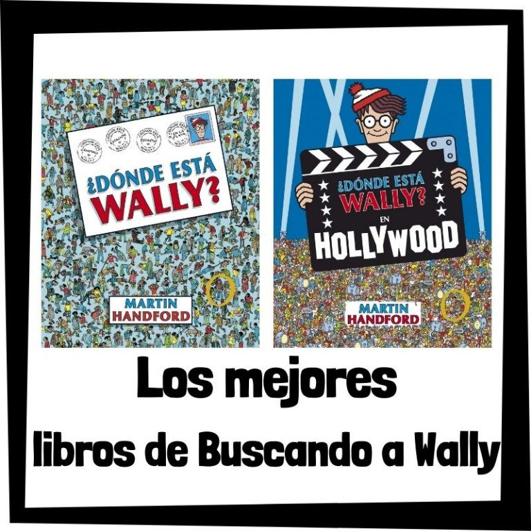 Lee más sobre el artículo Los mejores libros de ¿Dónde esta Wally?